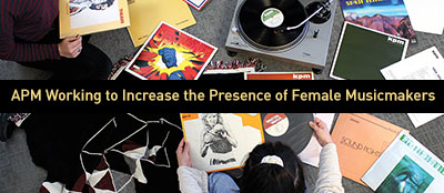 "Variety: ""APM Working to Increase the Presence of Female Musicmakers"""