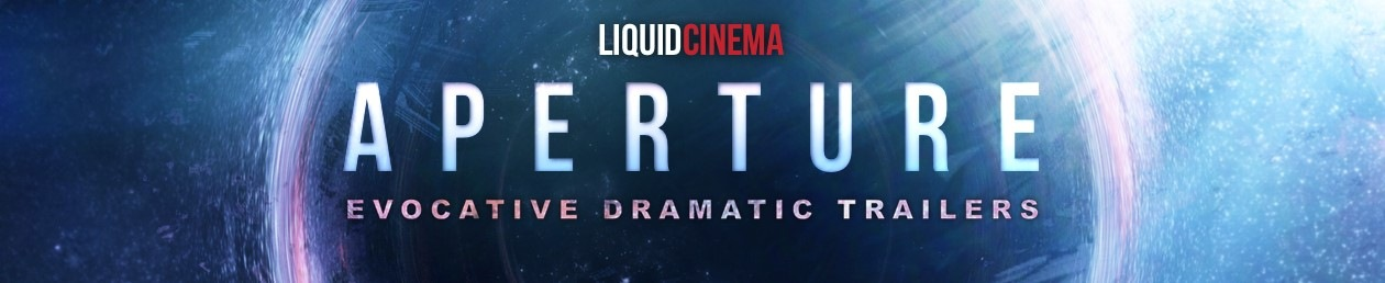 aperture - evocative dramatic trailers