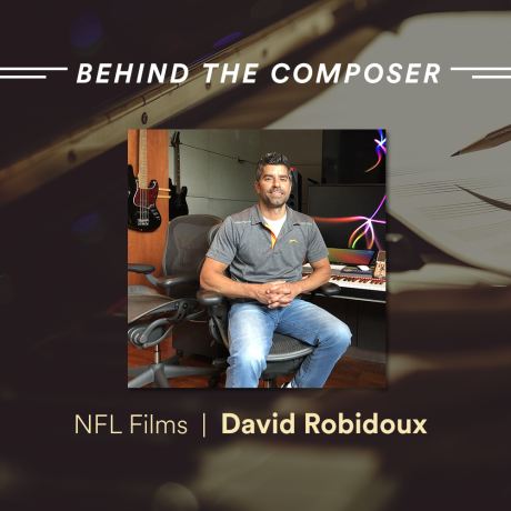 David Robidoux Composer Spotlight