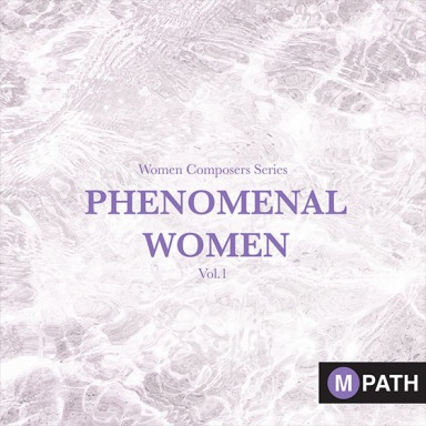 MPath Women Composers Series - Phenomenal Women