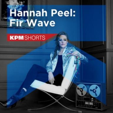 Fir Wave by Hannah Peel