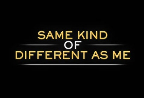 Same Kind Of Different As Me