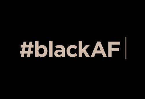 #blackAF